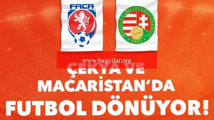 Çekya ve Macaristan'da futbol dönüyor! Müsabakalar iddaa bülteninde…