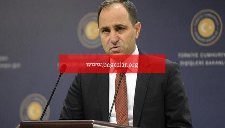 """Dışişleri Bakanlığı Sözcüsü Bilgiç'ten AP'nin """"ülkücü hareket"""" davetine reaksiyon"""