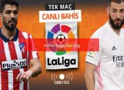 La Liga'da dev derbi, Atletico-Real CANLI YAYINDA! Öne çıkan iddaa tercihi…